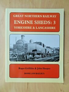 Great-Northern-Railway-Engine-Sheds-3-Yorkshire-amp-Lancashire-Griffiths-Hooper