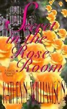Secret in the Rose Room: A Gothic Romance Novel by Williamson, Kathryn