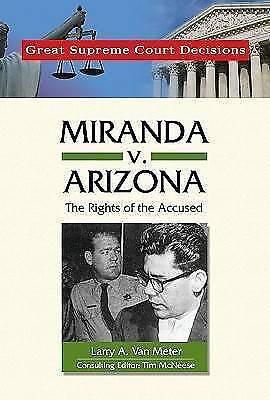 Miranda v. Arizona (Great Supreme Court Decisions), Larry A.Van Meter, New Book