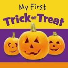 My First Trick or Treat by Ideals Editors (Board book, 2016)