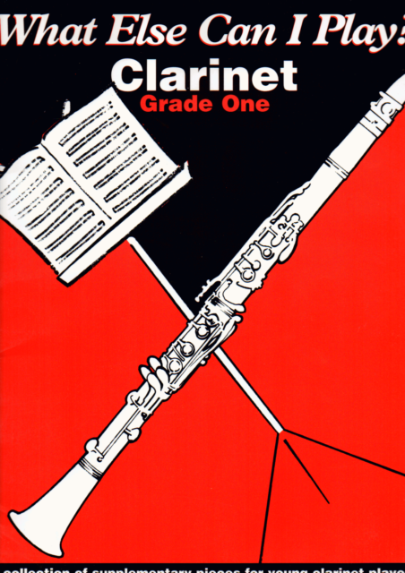 WHAT ELSE CAN I PLAY EASY CLARINET GRADE 1 Sheet Music Book Songbook