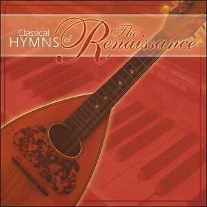FREE US SHIP. on ANY 3+ CDs! NEW CD : Classical Hymns of the Renaissance