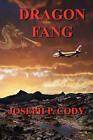 Dragon Fang by Joseph P Cody (Paperback / softback, 2008)