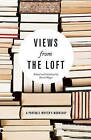 Views from the Loft: a Portable Writer's Workshop by Milkweed Editions (Paperback, 2010)