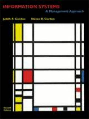 Information Systems by Steven R. Gordon; Judith R. Gordon