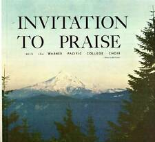 WARNER PACIFIC COLLEGE CHOIR LP INVITATION TO PRAISE LAUREN B. SYKES