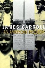An American Requiem: God, My Father, and the War That Came Between Us by Carrol