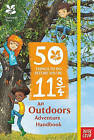 The National Trust: 50 Things to Do Before You're 11 3/4 by Nosy Crow Ltd (Paperback, 2016)