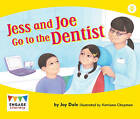 Jess and Joe Go to the Dentist by Jay Dale (Paperback, 2012)
