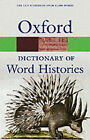 The Oxford Dictionary of Word Histories by Oxford University Press (Paperback, 2004)