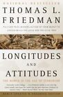 Longitudes and Attitudes: The World in the Age of Terrorism by Thomas L Friedman (Paperback / softback)