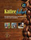 Kaffeefahrt von Luc Marteling (2012, Gebundene Ausgabe)