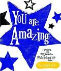 You are Amazing: Bright Side by Rachel Bright (Hardback, 2012)