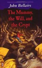 The Mummy, the Will and the Crypt (A Johnny Dixon Mystery)