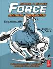 Force: Animal Drawing: Animal Locomotion and Design Concepts for Animators by Mike Mattesi (Paperback, 2011)