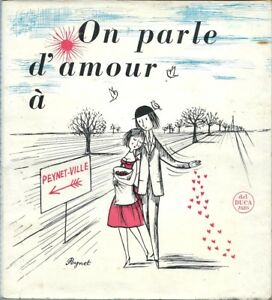 Eo Raymond Peynet Carte Dessin Original On Parle Damour à
