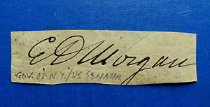 EDWIN-D-MORGAN-19th-C-AUTOGRAPH-GOVERNOR-SENATOR-NEW-YORK-CIVIL-WAR-GENERAL