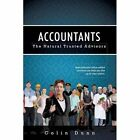 Accountants: The Natural Trusted Advisors by Colin Dunn (Paperback / softback, 2013)