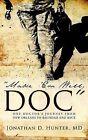 Make 'em Well, Doc by MD Jonathan D Hunter (Paperback / softback, 2009)