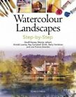 Watercolour Landscapes Step-by-Step by Barry Herniman, Arnold Lowrey, Wendy Jelbert, Joe Francis Dowden, Ray Campbell Smith, Geoff Kersey (Paperback, 2014)