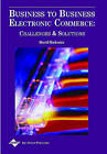 Business to Business Electronic Commerce: Challenges and Solutions by Merrill Warkentin (Hardback, 2001)