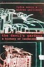 The Devil's Gardens : A History of Landmines by Lydia Monin and Andrew Gallimore (2002, Paperback)