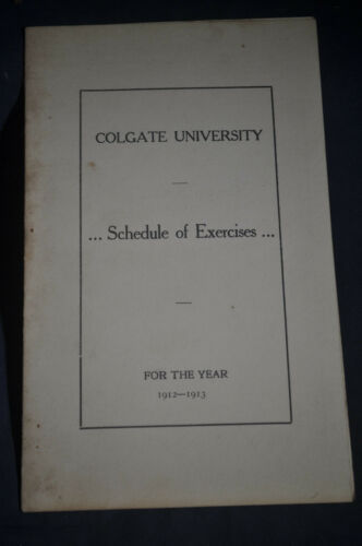 19121913 Colgate University Schedule of Exercises