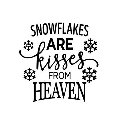 Snowflakes Are Kisses From Heaven Wine Bottle Vinyl Decals X 3 Ebay