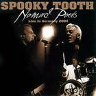 Nomad Poets-Live In Germany 2004 von Spooky Tooth (2016)