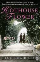 Very Good, Hothouse Flower, Lucinda Riley, Book