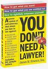 You Don't Need a Lawyer by James M. Kramon (Paperback, 2006)