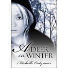 a Deer in Winter by Michelle Ordynans 9781424169993