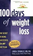 100 Days of Weight Loss: The Secret to Being Succe