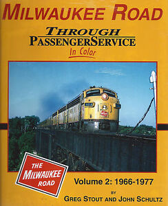 MILWAUKEE-ROAD-Through-Passenger-Service-in-Color-Vol-2-1966-to-1977-NEW