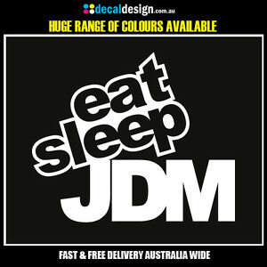 EAT-SLEEP-JDM-Vinyl-Car-or-Ute-Sticker-Decal-For-Hoon-JDM-Drift-Lowered-fans