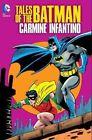 Tales of the Batman: Carmine Infantino HC by Carmine Infantino (Hardback, 2014)