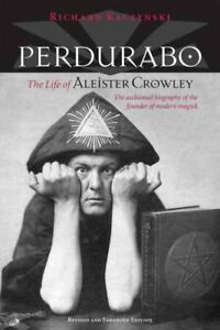 Perdurabo-The-Life-of-Aleister-Crowley-Hardcover-by-Kaczynski-Richard-Li
