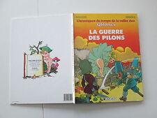 CHRONIQUES DU TEMPS DE LA VALLEE DES GHLOMES LA GUERRE DES PILONS EO1986 BE/TBE