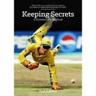 Keeping Secrets: A Wicketkeeper's Handbook by Paul Sullivan (Paperback, 2017)