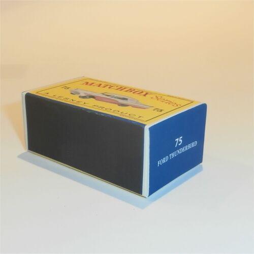 Matchbox Lesney 75 a Ford Thunderbird empty Repro D style Box