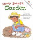 Messy Bessey's Garden (Rev) by Pat McKissack, Patricia C McKissack, Fredrick McKissack (Paperback / softback, 2002)