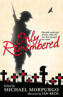 Only Remembered by Michael Morpurgo (Paperback, 2016)