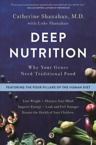 Deep-Nutrition-Why-Your-Genes-Need-Traditional-Food-9781250113849-Brand-New