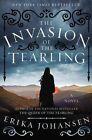 The Invasion of the Tearling by Erika Johansen (Hardback, 2015)