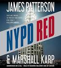 NYPD Red by James Patterson, Marshall Karp (CD-Audio, 2013)