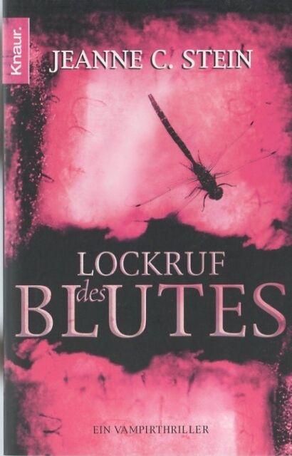 Lockruf des Blutes von Jeanne C. Stein (2008, Taschenbuch) wie NEU