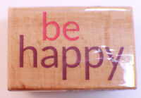 Be Happy Words Writing Studio Wooden Rubber Stamp