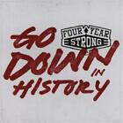 Go Down In History von Four Year Strong (2015)