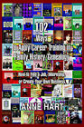 102 Ways to Apply Career Training in Family History/Genealogy: How to Find a Job, Internship, or Create Your Own Business by Anne Hart (Paperback / softback, 2006)