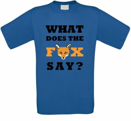 What does the Fox say ylvis Crazy youtube t-shirt toutes tailles NEUF